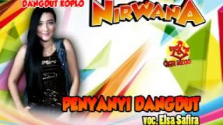 Penyanyi Dangdut-Elsa Safira-Dangdut Koplo Nirwana