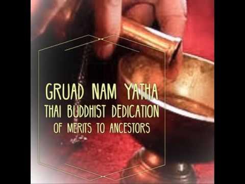 Yatha Thai Buddhist Prayer and Water Pouring Ceremony