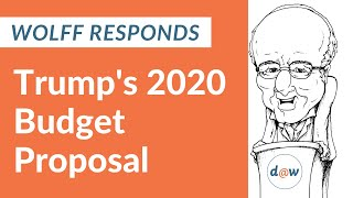 Wolff responds to Trump's 2020 Budget Proposal