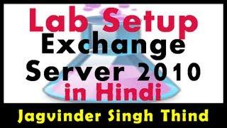 Exchange Server 2010 Lab & Our Setup - Part 8