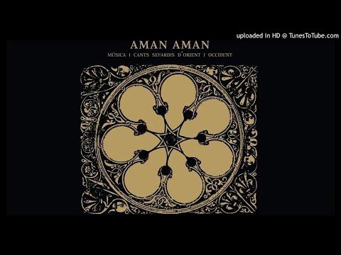 Aman Aman - Sien Drahmas Al Dia [HQ Audio] Música I Cants Sefardis D'Orient I Occident 2006