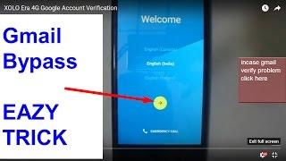 XOLO Era 4G Google Account Verification