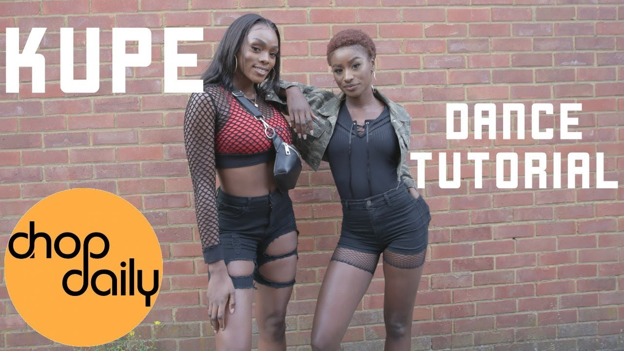 How To Kupe (Dance Tutorial) | Chop Daily