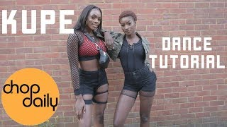 How To Kupe Dance Tutorial Chop Daily
