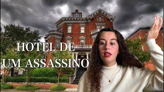 Vivi num Hotel de Um Assassino. Literalmente.