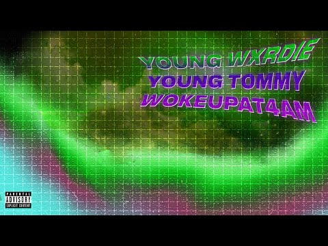 "Wxrdie - ""Youngz"" ft. Tommy Tèo [Prod. by wokeupat4am]"