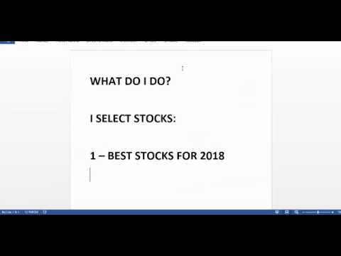 Best stocks for 2018 and how I select them