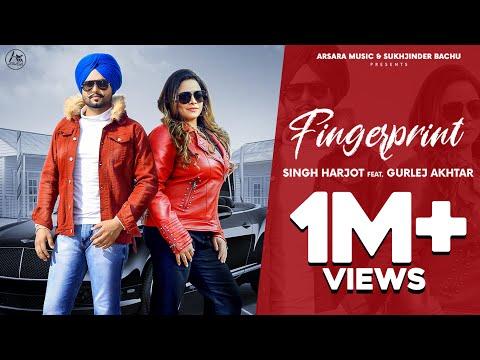 Finger Print (Full Video) Singh Harjot Feat Gurlej Akhtar | Arsara Music | Latest Punjabi Songs 2020