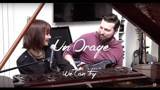 Un Orage - We Can Try (Acoustique) | Session flagrante #8