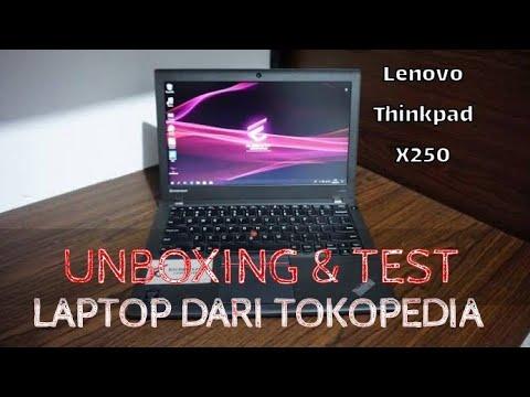 Beli Laptop Di Tokopedia Unboxing Test Lenovo Thinkpad X250 Youtube