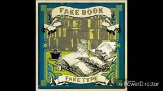 FAKE TYPE. - FAKE! FAKE! FAKE!