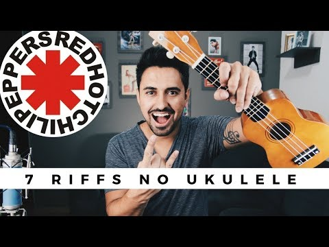 7 Riffs do Red Hot Chili Peppers no Ukulele