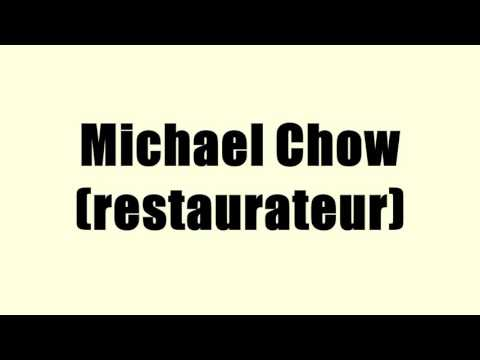 Michael Chow (restaurateur)