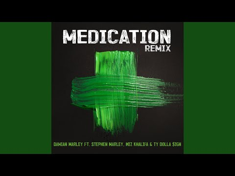 Medication (Remix)