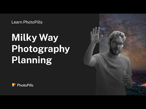 How To Plan Any Milky Way Photo You Imagine
