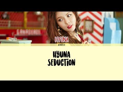 Hyuna - Seduction (꼬리쳐) [Eng/Rom/Han] Picture + Color Coded Lyrics