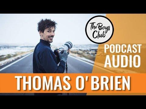 THOMAS O'BRIEN PARLE SENSIBILITÉ & VIRILITÉ — THE BOYS CLUB EP.10