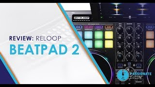 Beatpad 2 Review: A big little DJ controller from Reloop