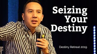 Seizing Your Destiny - Pastor Leo Carlo Panlilio
