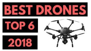 Top 6 Best Drones 2018