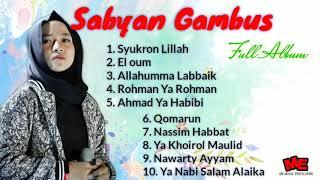 Nissa Sabyan Full Album Terbaru Syukron Lillah Allahumma Labbaik