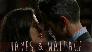 ● Hayes & Wallace || Piece Of My Heart ●