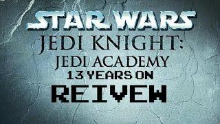 Star Wars: Jedi Knight - Jedi Academy - How