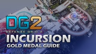 #12 INCURSION Gold Medal - Defense Grid 2