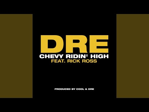 Chevy Ridin' High (feat. Rick Ross) (Main Version)