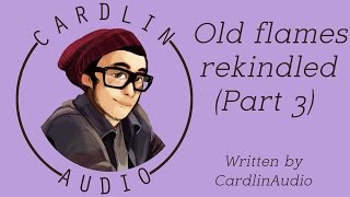 asmr roleplay old flames rekindled part 3 best friends roleplay ex bf