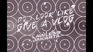 Do I Look Like I Give A Vlog #12 - Lawless Food Brawl Bogor feat. Lawless Store
