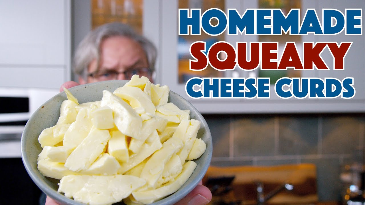 Making SQUEAKY Cheese CURDS From