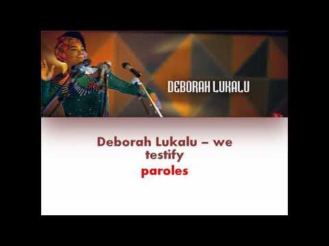 Deborah Lukalu -We Testify Lyrics