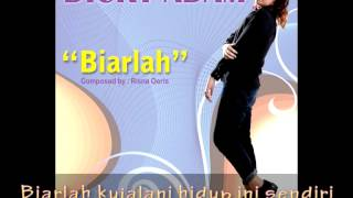 DICKY ADAM - Biarlah (Lyrics Video)