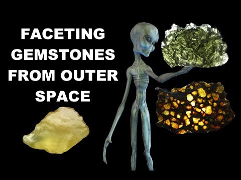 Faceting Gemstones From Outer Space.