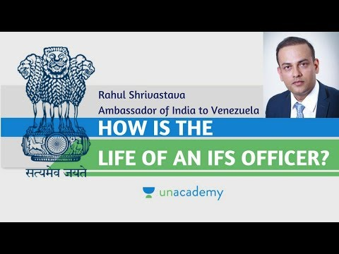 Life of an IFS Officer - Unacademy Interviews Rahul Shrivastava, Ambassador of India to Venezuela