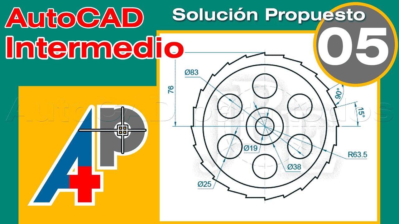Solución Propuesto 05 - AutoCAD Intermedio