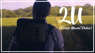 2U - David Guetta ft Justin Bieber (Cover By Ben Woodward)