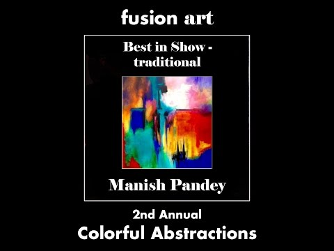 2nd Annual Colorful Abstractions Juried Art Exhibition - October 2016 (Traditional Category)