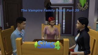 The Sims 4 - The Vampire Family Davis Part 39