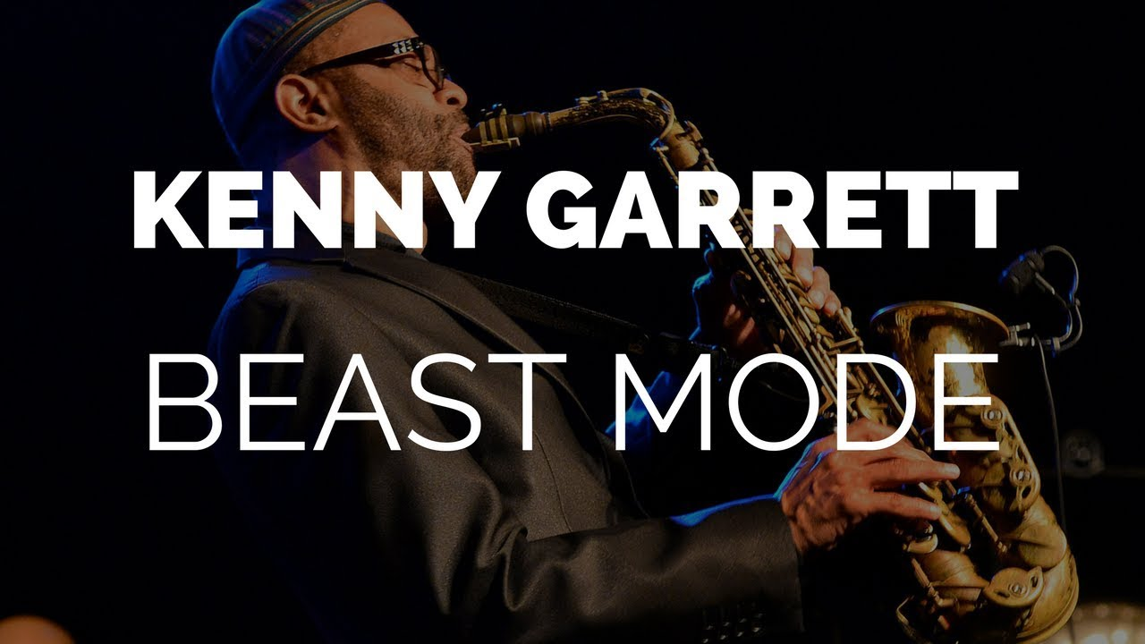 Kenny Garrett | Those 7 Times Kenny Went Beast Mode
