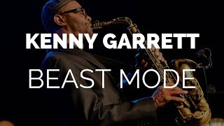 Those 7 Times Kenny Garrett Went Beast Mode