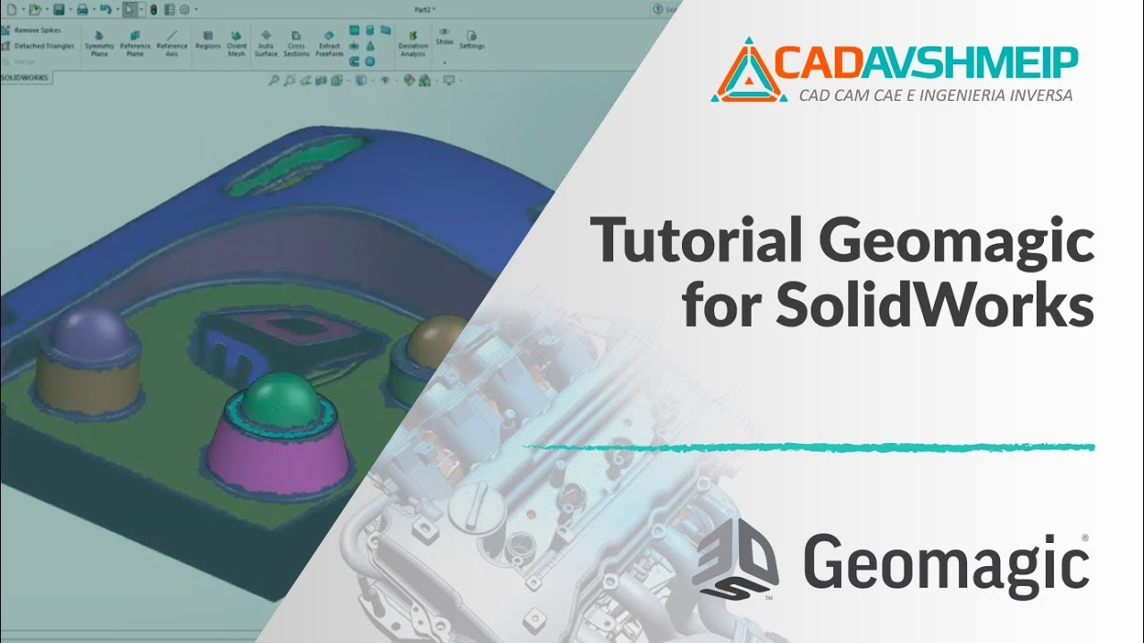 Tutorial Geomagic for SolidWorks