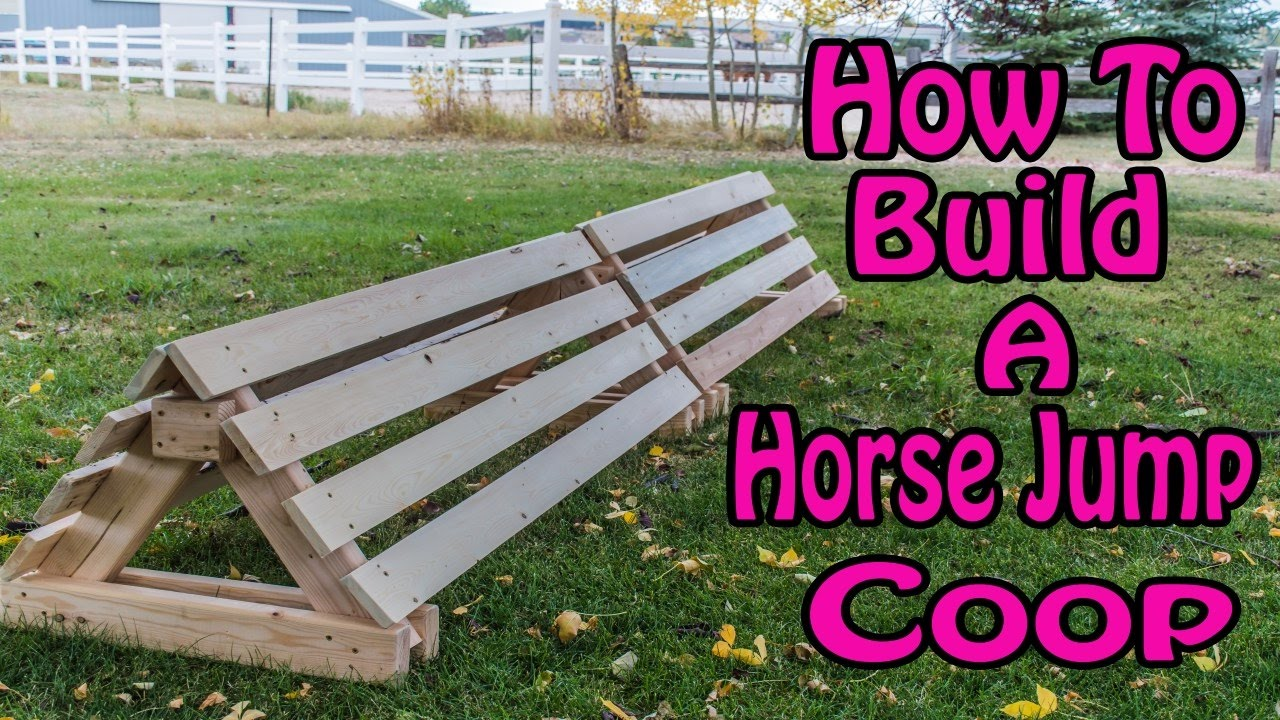 Easy Way To Build A Horse Jump Coop