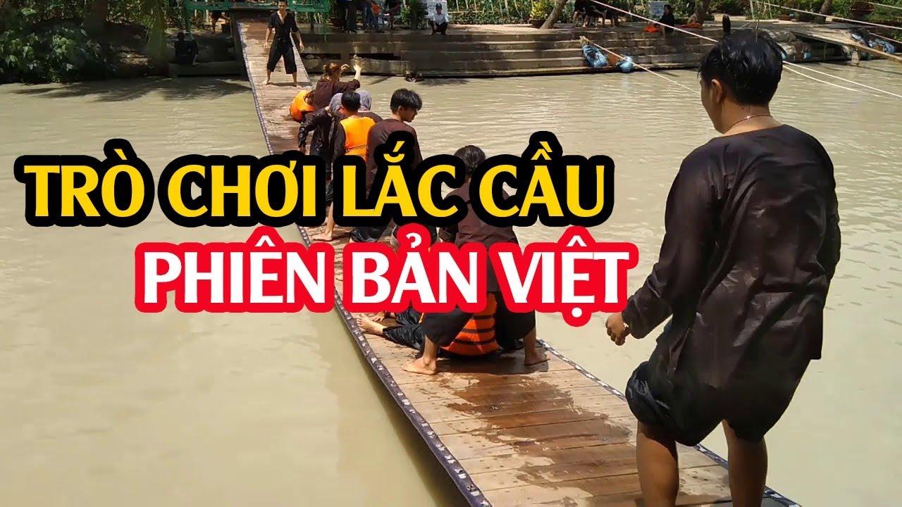 Trò Chơi Lắc Cầu tại KDL Lan Vương, Bến Tre (Lắc Cầu Phiên Bản Việt Nam) #CHANGDT