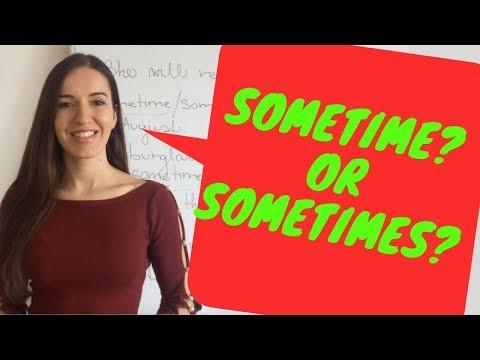 """Je v angličtine rozdiel medzi slovami """"SOMETIME"""" a """"SOMETIMES""""?"""