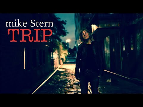 Trip by Mike Stern from the new album Trip