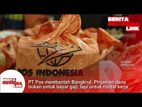 PT POS Indonesia membantah bangkrut, pinjaman dana dipakai utk modal kerja.