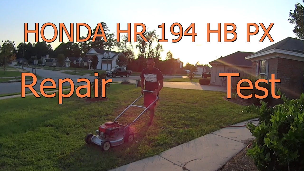 honda hr194 hb px push mower repair and test bad. Black Bedroom Furniture Sets. Home Design Ideas