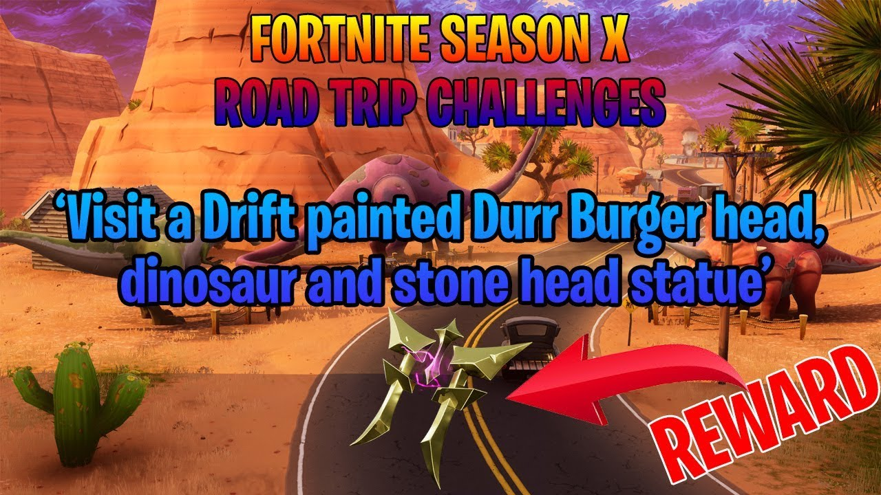 Fortnite Road Trip Challenges Durr Burger Dinosaur And Stone Head Locations
